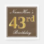 [ Thumbnail: Elegant Brown, Faux Gold 43rd Birthday + Name Napkin ]