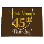 [ Thumbnail: Elegant, Brown, Faux Gold 45th Birthday + Name Gift Bag ]