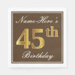 [ Thumbnail: Elegant Brown, Faux Gold 45th Birthday + Name Napkin ]