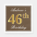 [ Thumbnail: Elegant Brown, Faux Gold 46th Birthday + Name Napkin ]