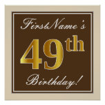 [ Thumbnail: Elegant, Brown, Faux Gold 49th Birthday + Name Poster ]