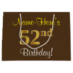 [ Thumbnail: Elegant, Brown, Faux Gold 52nd Birthday + Name Gift Bag ]