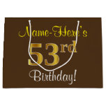 [ Thumbnail: Elegant, Brown, Faux Gold 53rd Birthday + Name Gift Bag ]