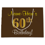 [ Thumbnail: Elegant, Brown, Faux Gold 60th Birthday + Name Gift Bag ]