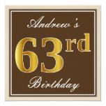 [ Thumbnail: Elegant, Brown, Faux Gold 63rd Birthday + Name Invitation ]