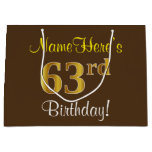 [ Thumbnail: Elegant, Brown, Faux Gold 63rd Birthday + Name Gift Bag ]