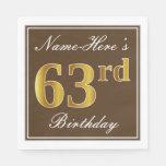 [ Thumbnail: Elegant Brown, Faux Gold 63rd Birthday + Name Napkin ]
