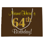 [ Thumbnail: Elegant, Brown, Faux Gold 64th Birthday + Name Gift Bag ]