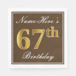 [ Thumbnail: Elegant Brown, Faux Gold 67th Birthday + Name Napkin ]