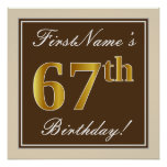 [ Thumbnail: Elegant, Brown, Faux Gold 67th Birthday + Name Poster ]