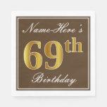 [ Thumbnail: Elegant Brown, Faux Gold 69th Birthday + Name Paper Napkin ]