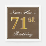 [ Thumbnail: Elegant Brown, Faux Gold 71st Birthday + Name Napkin ]