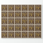 [ Thumbnail: Elegant, Brown, Faux Gold 71st Birthday + Name Wrapping Paper ]