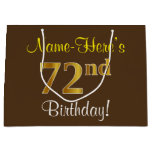 [ Thumbnail: Elegant, Brown, Faux Gold 72nd Birthday + Name Gift Bag ]