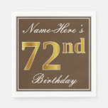 [ Thumbnail: Elegant Brown, Faux Gold 72nd Birthday + Name Paper Napkin ]