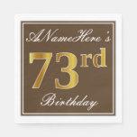 [ Thumbnail: Elegant Brown, Faux Gold 73rd Birthday + Name Paper Napkin ]
