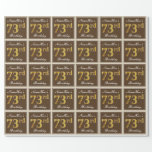[ Thumbnail: Elegant, Brown, Faux Gold 73rd Birthday + Name Wrapping Paper ]