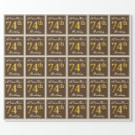[ Thumbnail: Elegant, Brown, Faux Gold 74th Birthday + Name Wrapping Paper ]