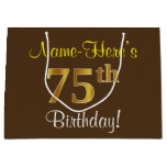 [ Thumbnail: Elegant, Brown, Faux Gold 75th Birthday + Name Gift Bag ]