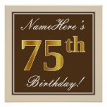 [ Thumbnail: Elegant, Brown, Faux Gold 75th Birthday + Name Poster ]