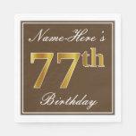 [ Thumbnail: Elegant Brown, Faux Gold 77th Birthday + Name Paper Napkin ]