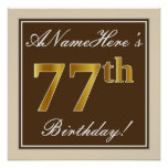 [ Thumbnail: Elegant, Brown, Faux Gold 77th Birthday + Name Poster ]