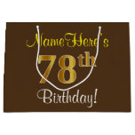 [ Thumbnail: Elegant, Brown, Faux Gold 78th Birthday + Name Gift Bag ]