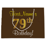 [ Thumbnail: Elegant, Brown, Faux Gold 79th Birthday + Name Gift Bag ]