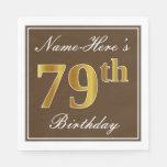 [ Thumbnail: Elegant Brown, Faux Gold 79th Birthday + Name Napkin ]