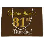 [ Thumbnail: Elegant, Brown, Faux Gold 81st Birthday + Name Gift Bag ]