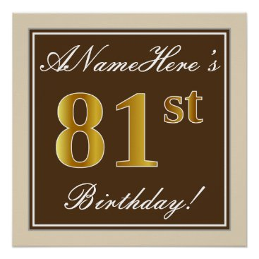Art Themed Elegant, Brown, Faux Gold 81st Birthday   Name Poster