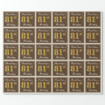 [ Thumbnail: Elegant, Brown, Faux Gold 81st Birthday + Name Wrapping Paper ]