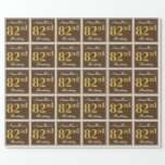 [ Thumbnail: Elegant, Brown, Faux Gold 82nd Birthday + Name Wrapping Paper ]