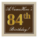 [ Thumbnail: Elegant, Brown, Faux Gold 84th Birthday + Name Poster ]