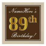 [ Thumbnail: Elegant, Brown, Faux Gold 89th Birthday + Name Poster ]