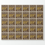 [ Thumbnail: Elegant, Brown, Faux Gold 89th Birthday + Name Wrapping Paper ]