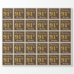 [ Thumbnail: Elegant, Brown, Faux Gold 91st Birthday + Name Wrapping Paper ]