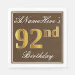 [ Thumbnail: Elegant Brown, Faux Gold 92nd Birthday + Name Paper Napkin ]