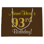[ Thumbnail: Elegant, Brown, Faux Gold 93rd Birthday + Name Gift Bag ]