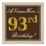 [ Thumbnail: Elegant, Brown, Faux Gold 93rd Birthday + Name Poster ]