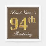 [ Thumbnail: Elegant Brown, Faux Gold 94th Birthday + Name Paper Napkin ]