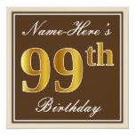 [ Thumbnail: Elegant, Brown, Faux Gold 99th Birthday + Name Invitation ]
