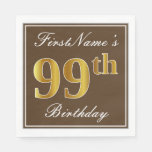 [ Thumbnail: Elegant Brown, Faux Gold 99th Birthday + Name Napkin ]