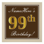 [ Thumbnail: Elegant, Brown, Faux Gold 99th Birthday + Name Poster ]