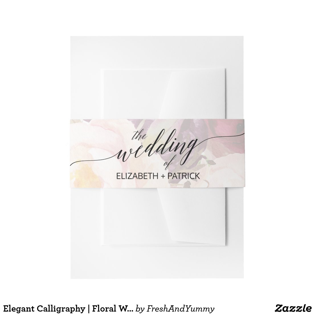 Elegant Calligraphy | Faded Floral Wedding Invitation Belly Band