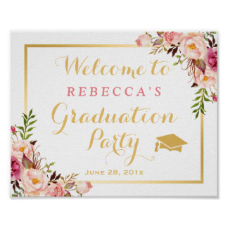 Elegant Chic Floral Graduation Party Sign Poster