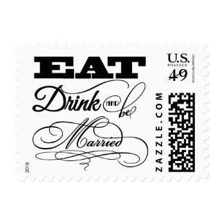 Elegant Eat Drink And Be Married Typography Stamp
