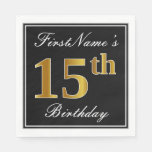 [ Thumbnail: Elegant, Faux Gold 15th Birthday + Custom Name Napkin ]