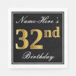 [ Thumbnail: Elegant, Faux Gold 32nd Birthday + Custom Name Napkin ]