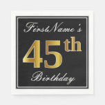 [ Thumbnail: Elegant, Faux Gold 45th Birthday + Custom Name Napkin ]